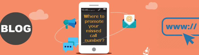 Where-to-promote-your-missed-call-number